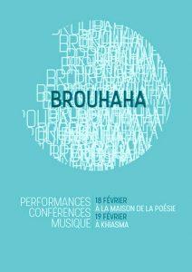 Brouhaha - 18/19 Feb.